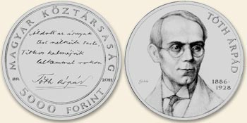 TÓTH ÁRPÁD (1886-1928) SZÜLETÉSÉNEK 125. ÉVFORDULÓJA - EZÜSTÉRME